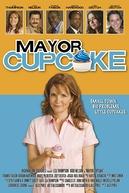 Uma Doce Prefeita  (Mayor Cupcake)