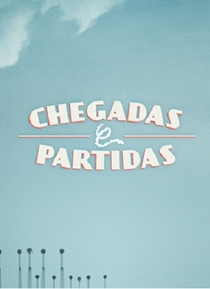 Chegadas e Partidas - Poster / Capa / Cartaz - Oficial 1