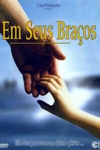 Em Seus Braços - Poster / Capa / Cartaz - Oficial 1