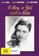 A Boy, a Girl and a Bike (A Boy, a Girl and a Bike)
