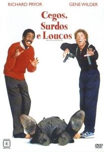 Cegos, Surdos e Loucos - Poster / Capa / Cartaz - Oficial 2