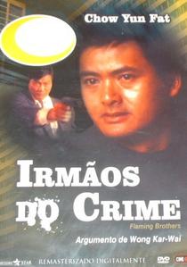 Irmãos do Crime - Poster / Capa / Cartaz - Oficial 2