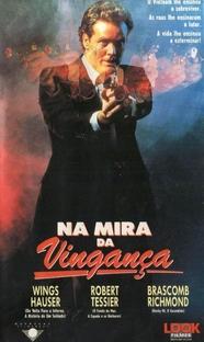 Na Mira da Vingança  - Poster / Capa / Cartaz - Oficial 1