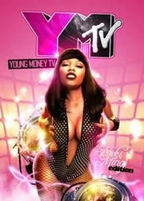Young Money TV - Nicki Minaj Edition - Poster / Capa / Cartaz - Oficial 1