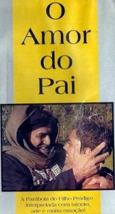 O Amor do Pai - Poster / Capa / Cartaz - Oficial 1
