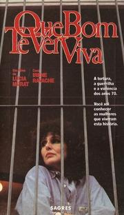 Que Bom Te Ver Viva - Poster / Capa / Cartaz - Oficial 1