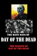 The Many Days of 'Day of the Dead' (The Many Days of 'Day of the Dead')