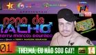 PAPO DE MACHO #01 - THELMA, EU NÃO SOU GAY! (Stand Up Comedy)