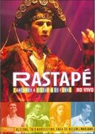 Rastapé - Cantando a História do Forró ao Vivo (Rastapé: Cantando a História do Forró ao Vivo)