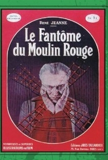 O Fantasma do Moulin Rouge - Poster / Capa / Cartaz - Oficial 1