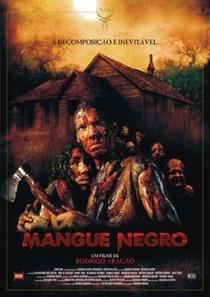 Mangue Negro - Poster / Capa / Cartaz - Oficial 1