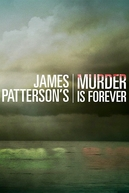 James Petterson: O Mestre do Suspense (James Patterson's Murder Is Forever)