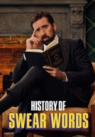 A História do Palavrão (1ª Temporada) (History of Swear Words (Season 1))