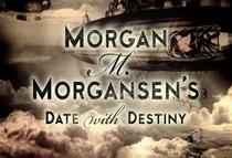 Morgan M. Morgansen's Date with Destiny - Poster / Capa / Cartaz - Oficial 1