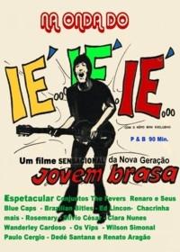 Na Onda do Iê-iê-iê - Poster / Capa / Cartaz - Oficial 1