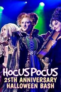 Hocus Pocus 25th Anniversary Halloween Bash - Poster / Capa / Cartaz - Oficial 1