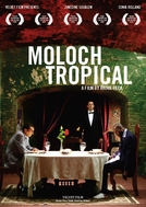 Moloch Tropical (Moloch Tropical)