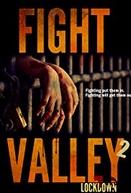 Fight Valley 2: Lockdown (Fight Valley 2: Lockdown)