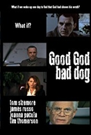 Good God Bad Dog (Good God Bad Dog)