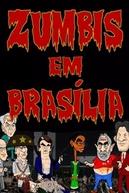 Zumbis em Brasília (Zumbis em Brasília)