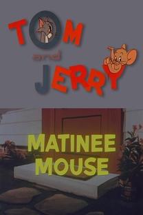 Matinee Mouse - Poster / Capa / Cartaz - Oficial 1