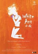 White Ant (Bai yi)