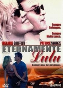 Eternamente Lulu - Poster / Capa / Cartaz - Oficial 2
