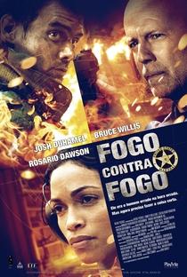 Fogo Contra Fogo - Poster / Capa / Cartaz - Oficial 1