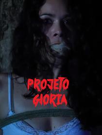 Projeto Glória - Poster / Capa / Cartaz - Oficial 2