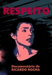 Respeito - Poster / Capa / Cartaz - Oficial 1