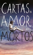 Cartas de Amor Aos Mortos (Love Letters to the Dead)