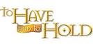 To Have and to Hold (To Have and to Hold)