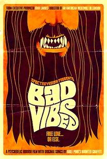 Bad Vibes - Poster / Capa / Cartaz - Oficial 1