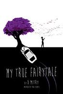 My True Fairytale (My True Fairytale)