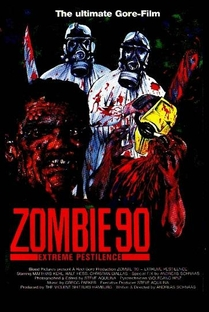 Zombie '90: Extreme Pestilence - Poster / Capa / Cartaz - Oficial 1