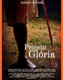 Projeto Glória - Poster / Capa / Cartaz - Oficial 1