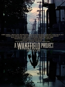 A Wakefield Project (A Wakefield Project)