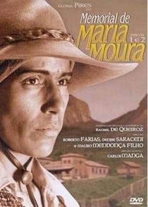Memorial de Maria Moura - Poster / Capa / Cartaz - Oficial 2