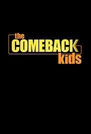 The Comeback Kids (1ª Temporada) - Poster / Capa / Cartaz - Oficial 1