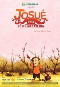 Josué e o Pé de Macaxeira - Poster / Capa / Cartaz - Oficial 1