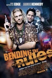 Bending the Rules - Poster / Capa / Cartaz - Oficial 1