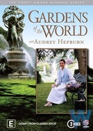 Jardins do Mundo - com Audrey Hepburn (Gardens of the World with Audrey Hepburn)