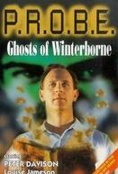 P.R.O.B.E.: Ghosts of Winterborne (P.R.O.B.E.: Ghosts of Winterborne)