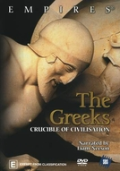 The Greeks - Crucible of Civilization (The Greeks - Crucible of Civilization)
