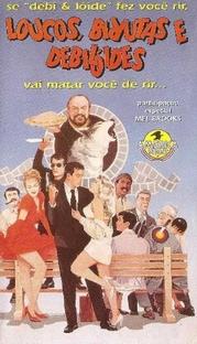 Loucos, Birutas e Debilóides - Poster / Capa / Cartaz - Oficial 2