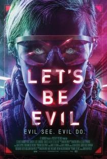Let's Be Evil - Poster / Capa / Cartaz - Oficial 1