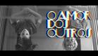 O Amor dos Outros - Trailer Oficial (4K)