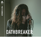 Oathbreaker Ao Vivo em Audiotree (Oathbreaker on Audiotree Live)
