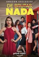 De Burras, Nada (1ª Temporada)