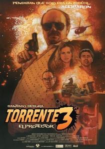 Torrente 3 - O Protetor - Poster / Capa / Cartaz - Oficial 1